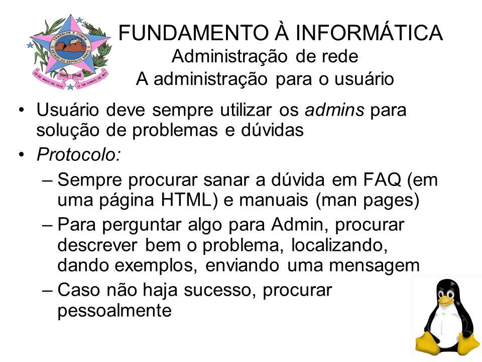 Administração de rede A administração para o usuário