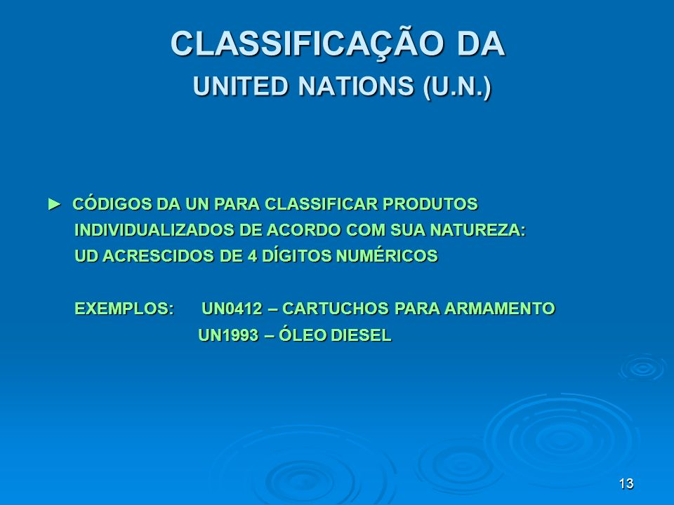 CLASSIFICAÇÃO DA UNITED NATIONS (U.N.)