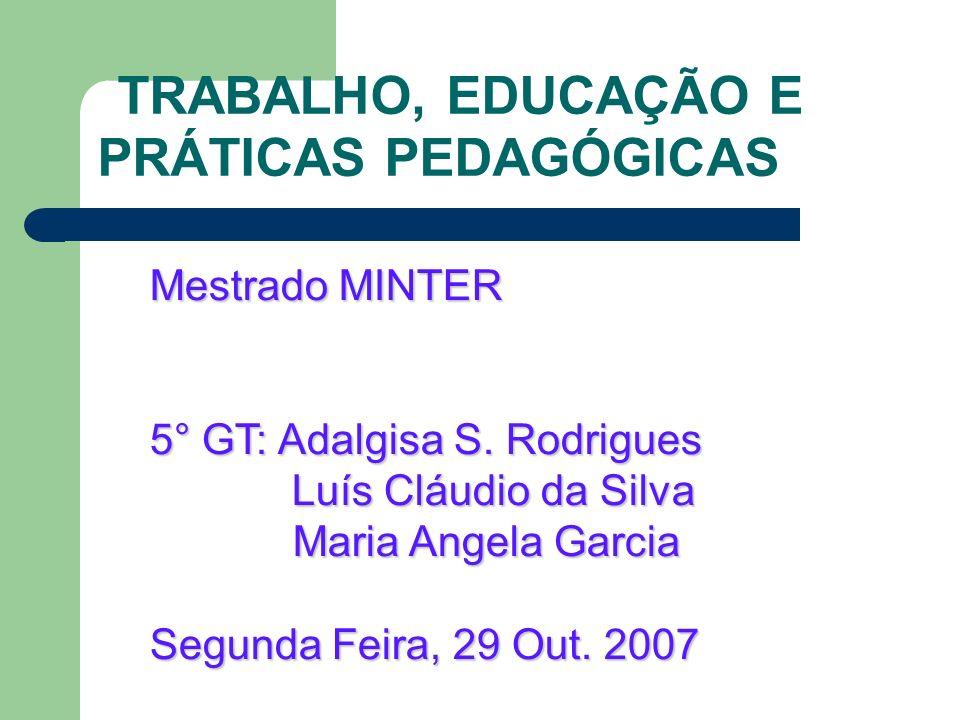 TRABALHO, EDUCAÇÃO E PRÁTICAS PEDAGÓGICAS