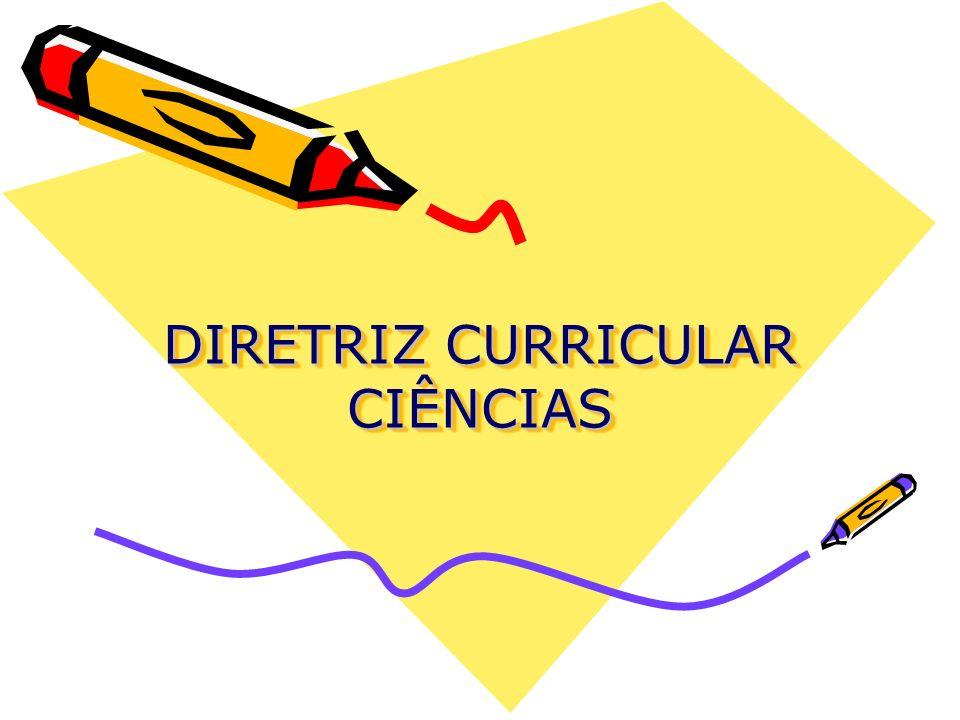 DIRETRIZ CURRICULAR CIÊNCIAS