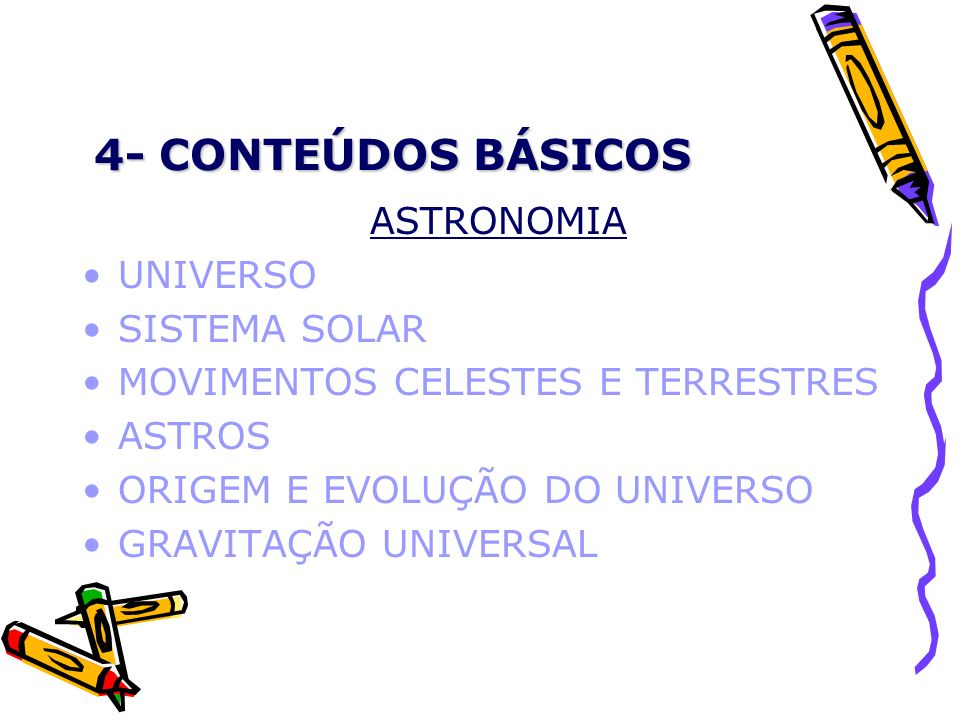 4- CONTEÚDOS BÁSICOS ASTRONOMIA UNIVERSO SISTEMA SOLAR