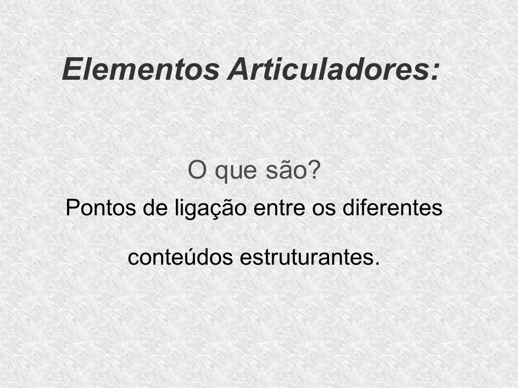 Elementos Articuladores: