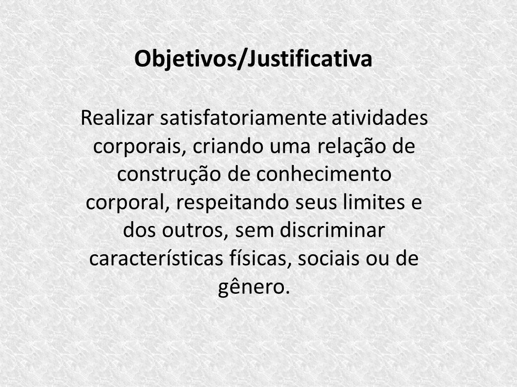 Objetivos/Justificativa