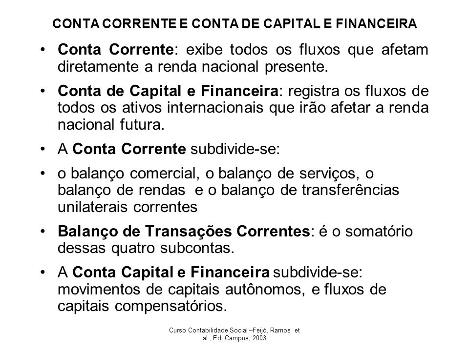 CONTA CORRENTE E CONTA DE CAPITAL E FINANCEIRA