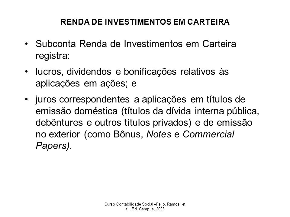 RENDA DE INVESTIMENTOS EM CARTEIRA