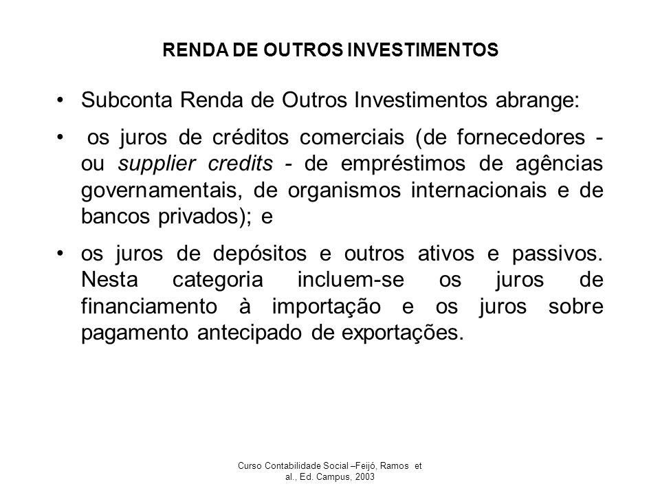 RENDA DE OUTROS INVESTIMENTOS