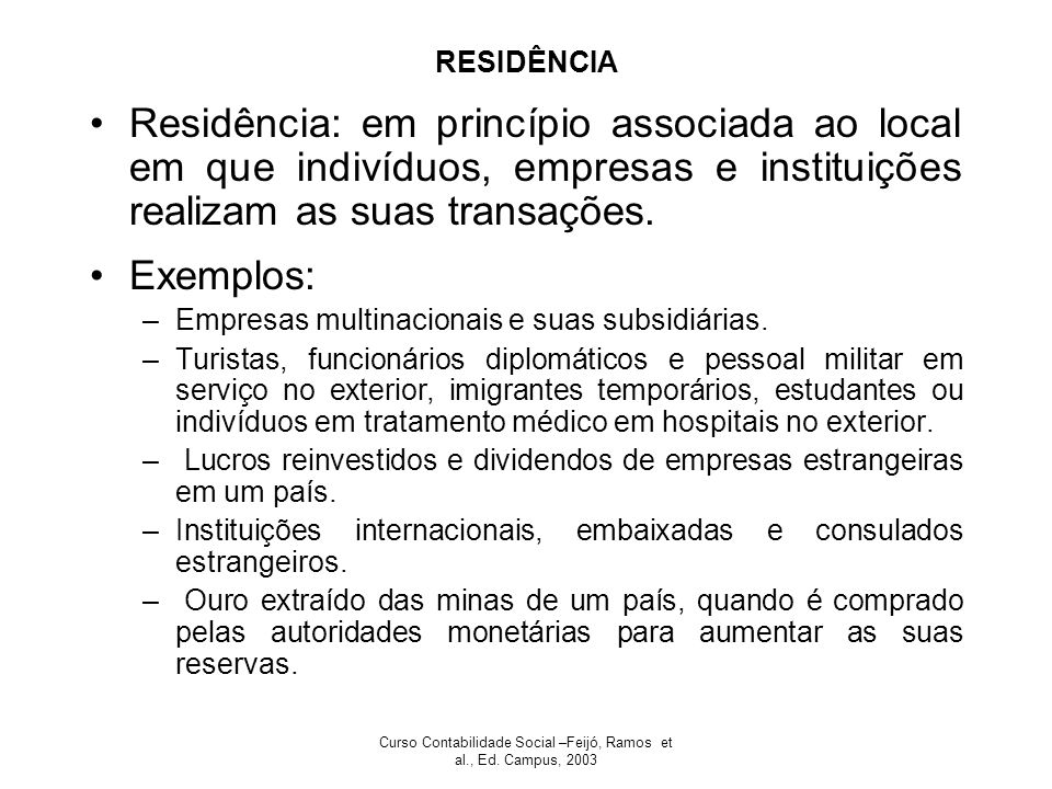 Curso Contabilidade Social –Feijó, Ramos et al., Ed. Campus, 2003