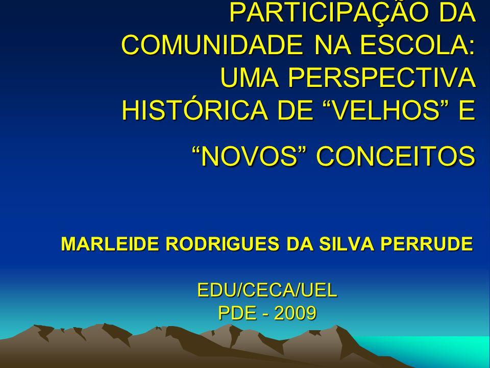 MARLEIDE RODRIGUES DA SILVA PERRUDE EDU/CECA/UEL PDE - 2009
