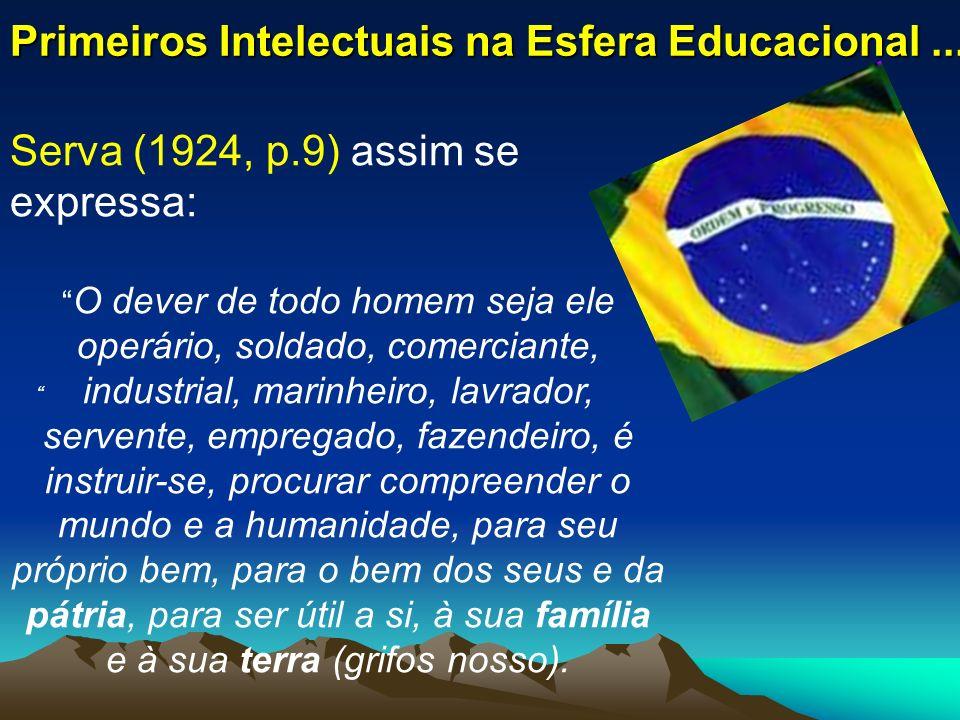 Primeiros Intelectuais na Esfera Educacional ...