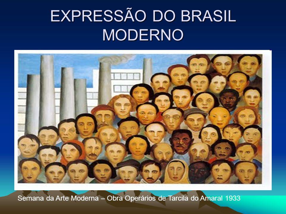 EXPRESSÃO DO BRASIL MODERNO