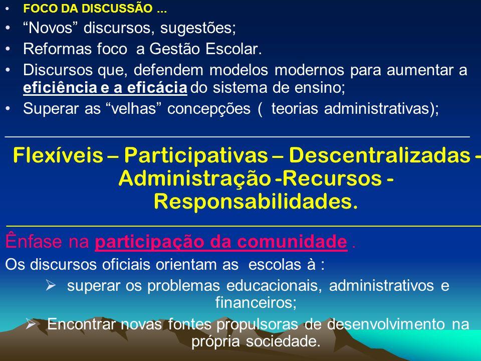 superar os problemas educacionais, administrativos e financeiros;