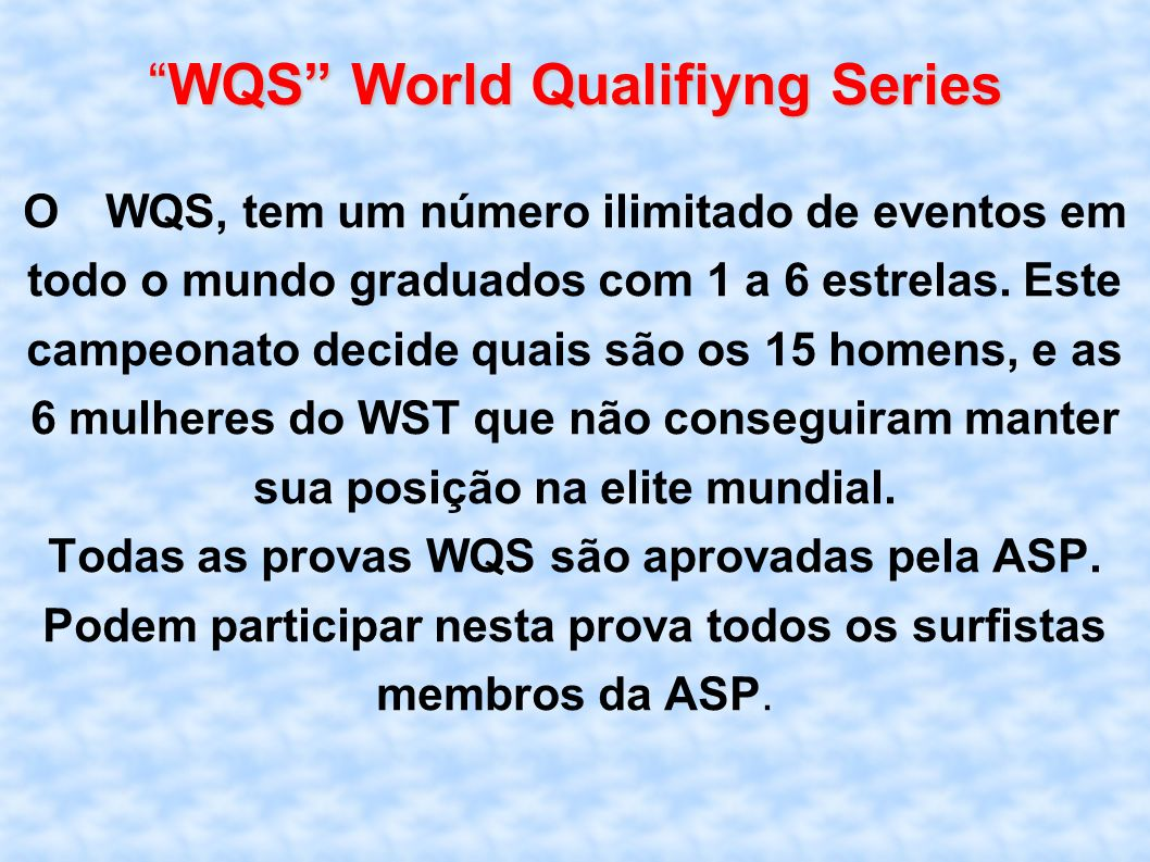 WQS World Qualifiyng Series