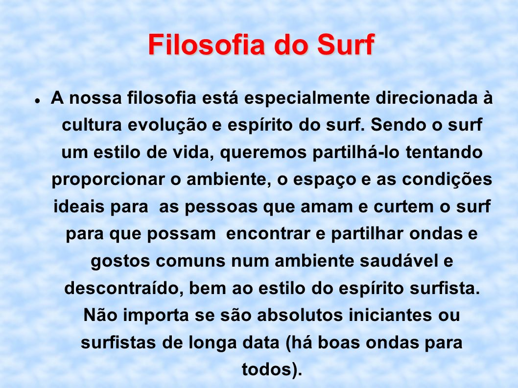 Filosofia do Surf