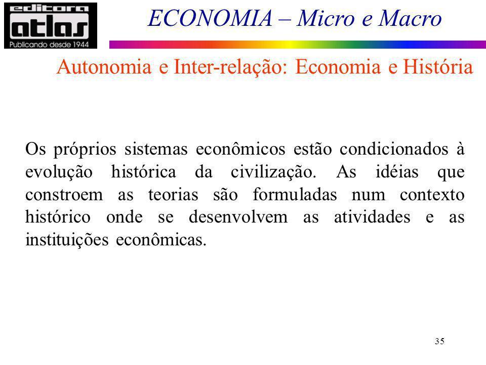 Autonomia e Inter-relação: Economia e História