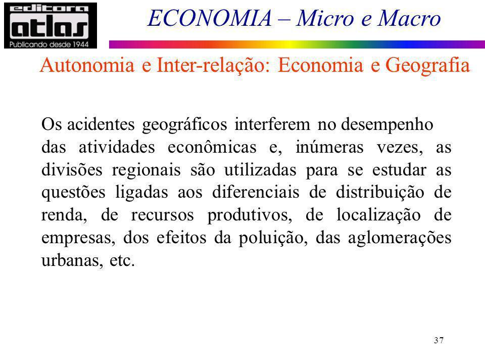 Autonomia e Inter-relação: Economia e Geografia