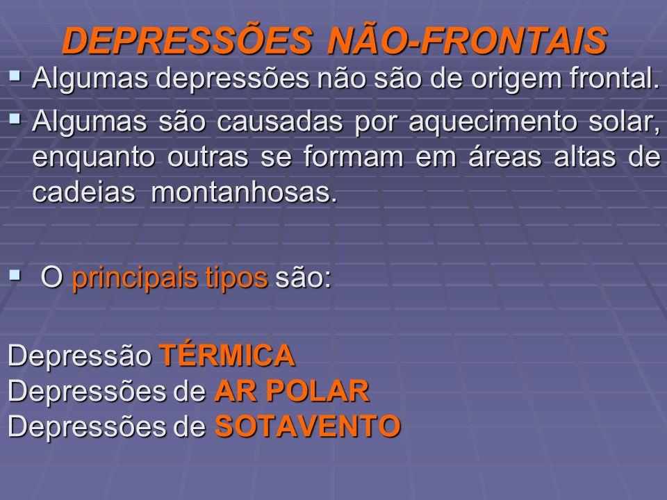 DEPRESSÕES NÃO-FRONTAIS