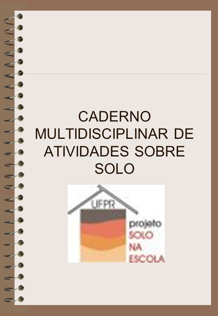CADERNO MULTIDISCIPLINAR DE ATIVIDADES SOBRE SOLO