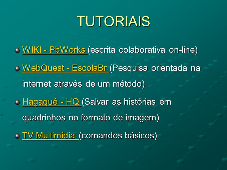 TUTORIAIS WIKI - PbWorks (escrita colaborativa on-line)