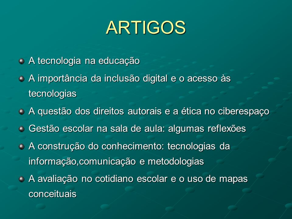 ARTIGOS A tecnologia na educação