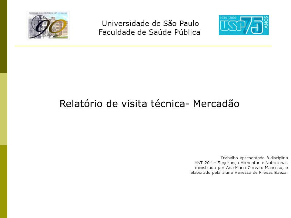 Relatório de visita técnica- Mercadão