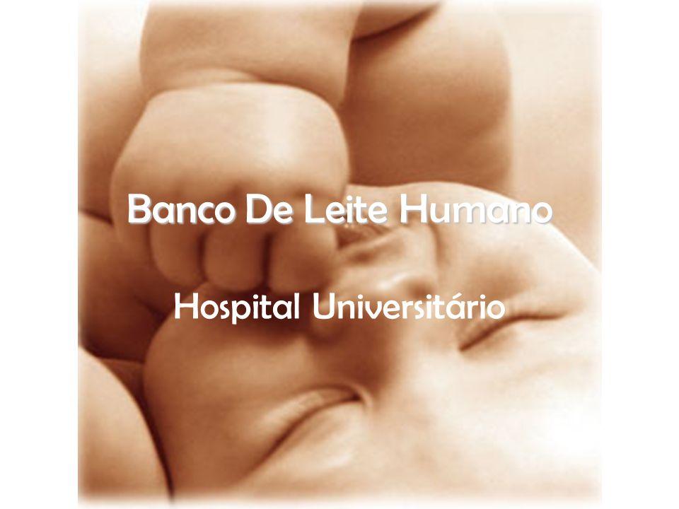Banco De Leite Humano Hospital Universitário