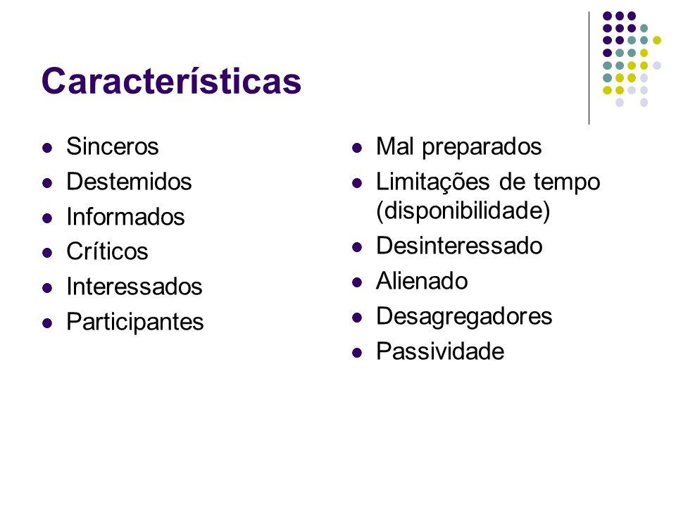Características Sinceros Destemidos Informados Críticos Interessados