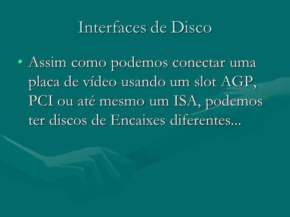 Interfaces de Disco