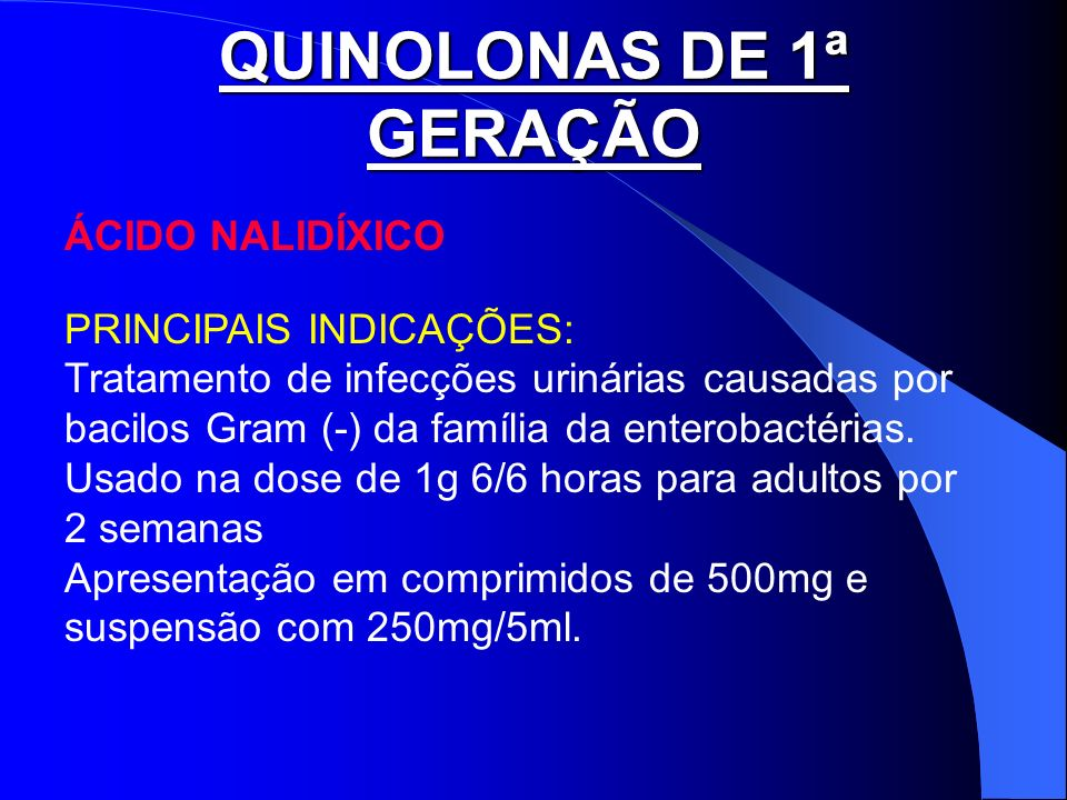 QUINOLONAS DE 1ª GERAÇÃO