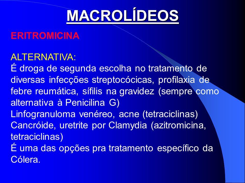MACROLÍDEOS ERITROMICINA ALTERNATIVA: