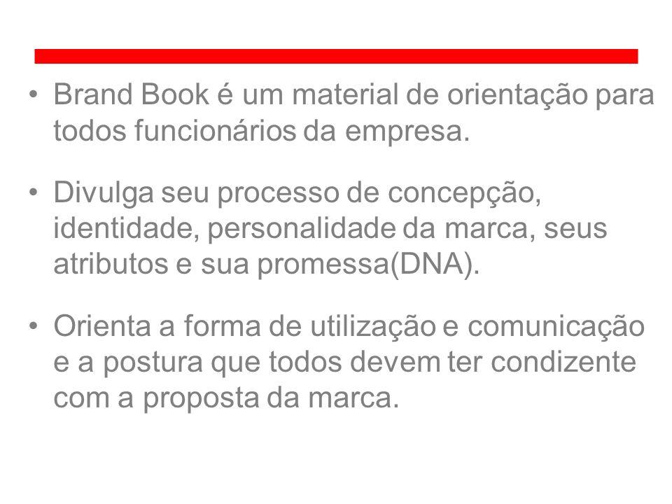 Brand Book é um material de orientação para todos funcionários da empresa.