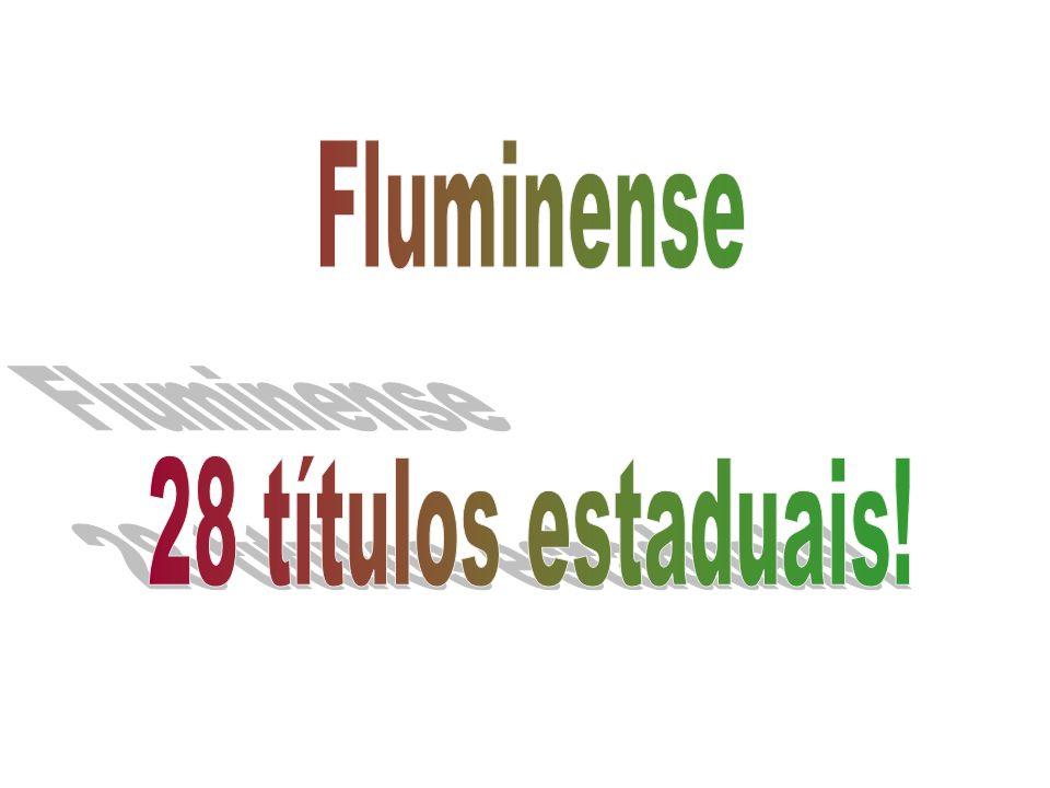 Fluminense 28 títulos estaduais!