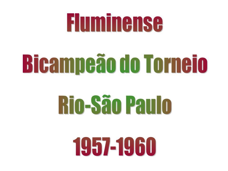 Fluminense Bicampeão do Torneio Rio-São Paulo 1957-1960