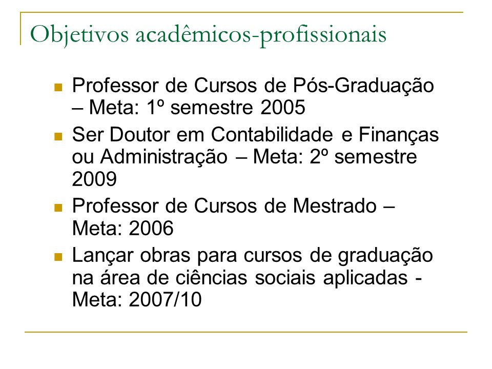 Objetivos acadêmicos-profissionais