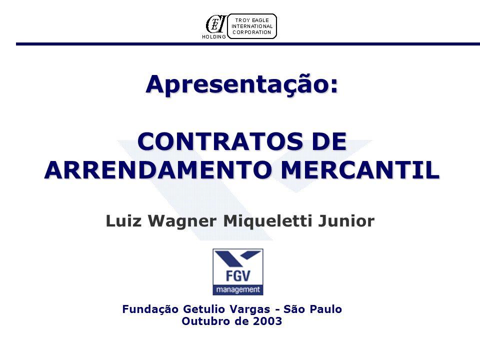 Apresentação: CONTRATOS DE ARRENDAMENTO MERCANTIL