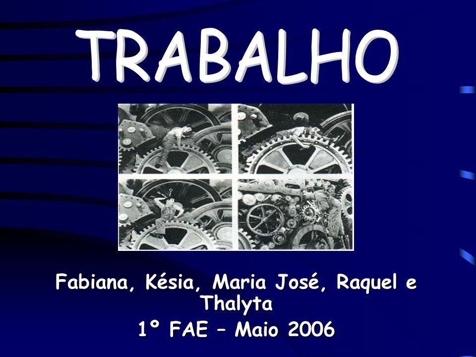 Fabiana, Késia, Maria José, Raquel e Thalyta