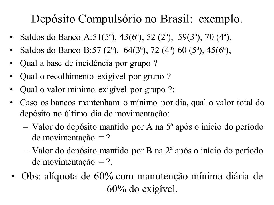 Depósito Compulsório no Brasil: exemplo.