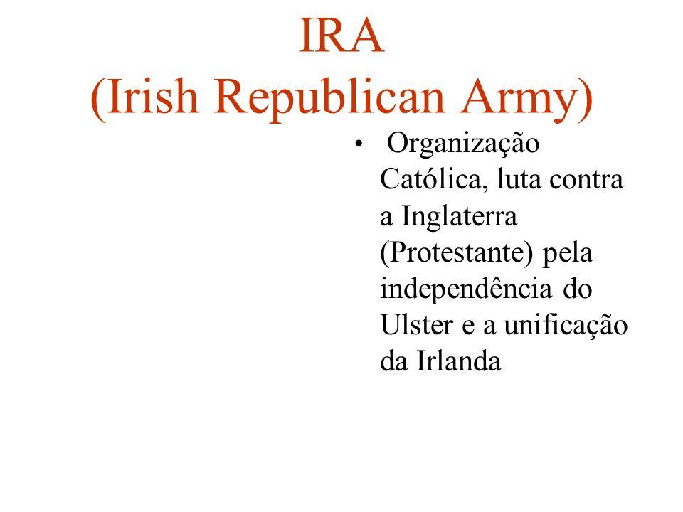 IRA (Irish Republican Army)