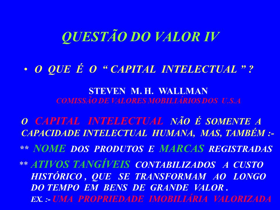 QUESTÃO DO VALOR IV O QUE É O CAPITAL INTELECTUAL