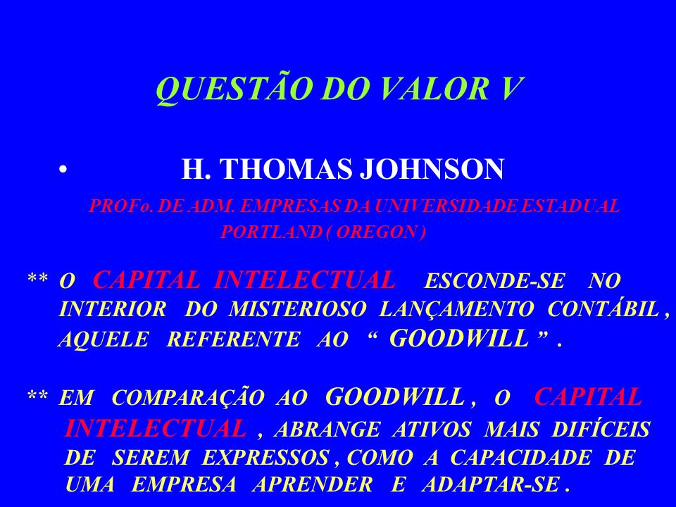 QUESTÃO DO VALOR V H. THOMAS JOHNSON