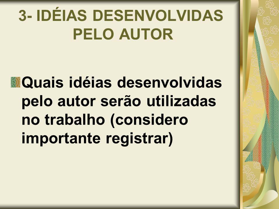 3- IDÉIAS DESENVOLVIDAS PELO AUTOR