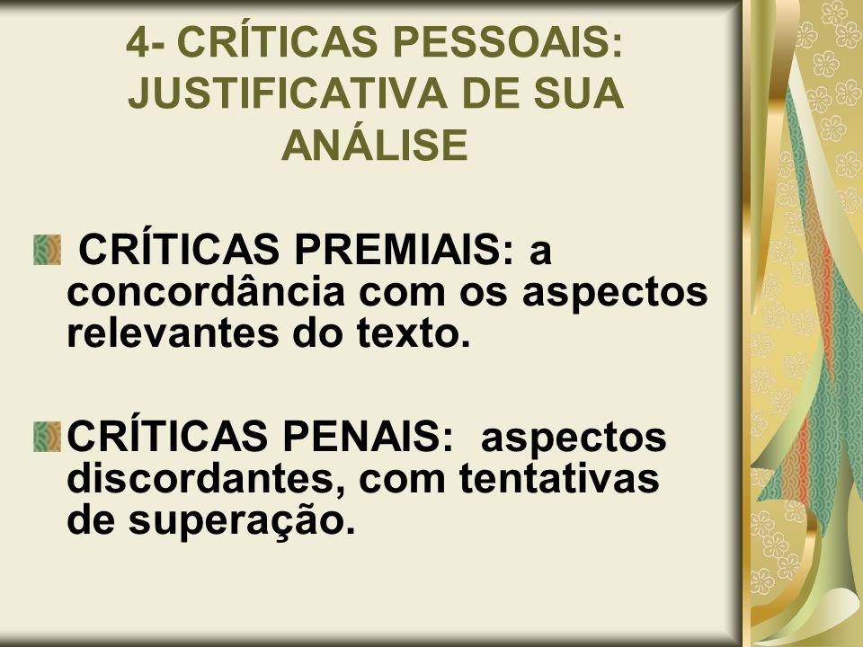 4- CRÍTICAS PESSOAIS: JUSTIFICATIVA DE SUA ANÁLISE