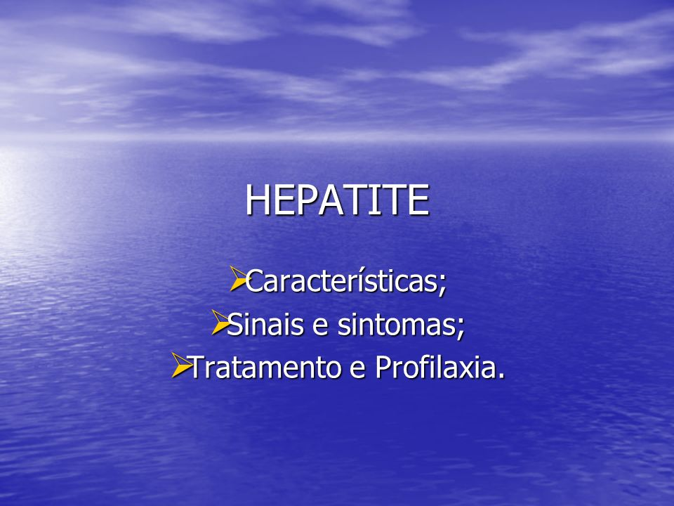 Características; Sinais e sintomas; Tratamento e Profilaxia.