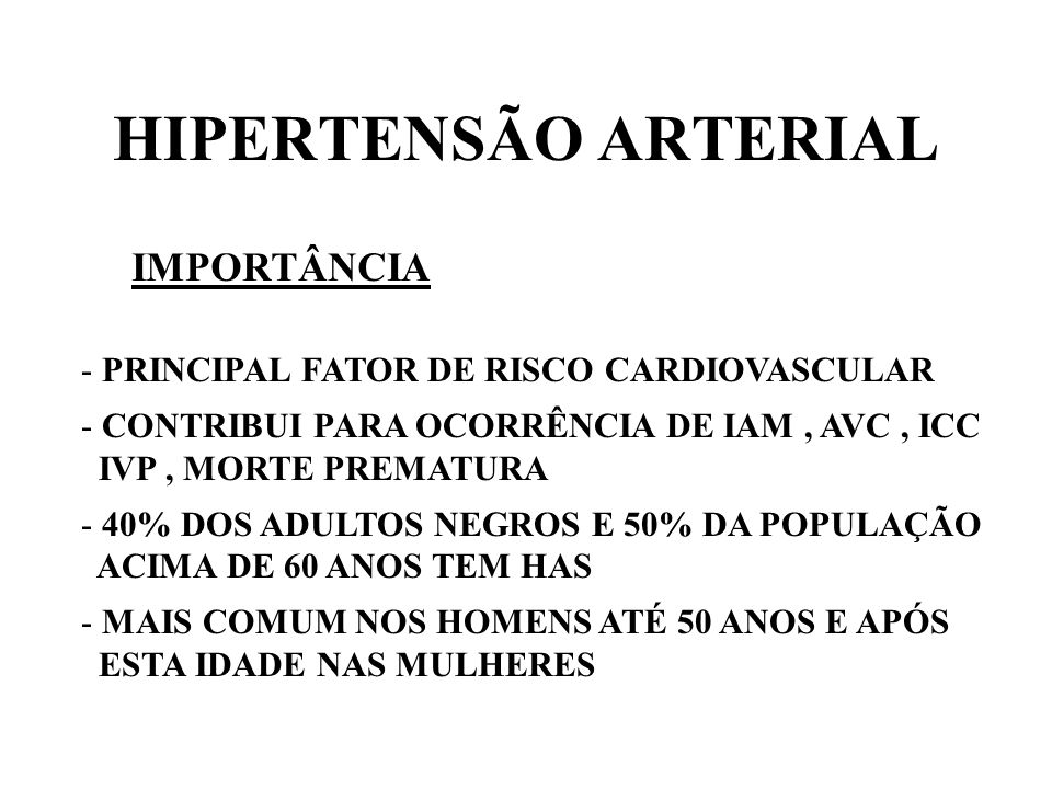 HIPERTENSÃO ARTERIAL IMPORTÂNCIA