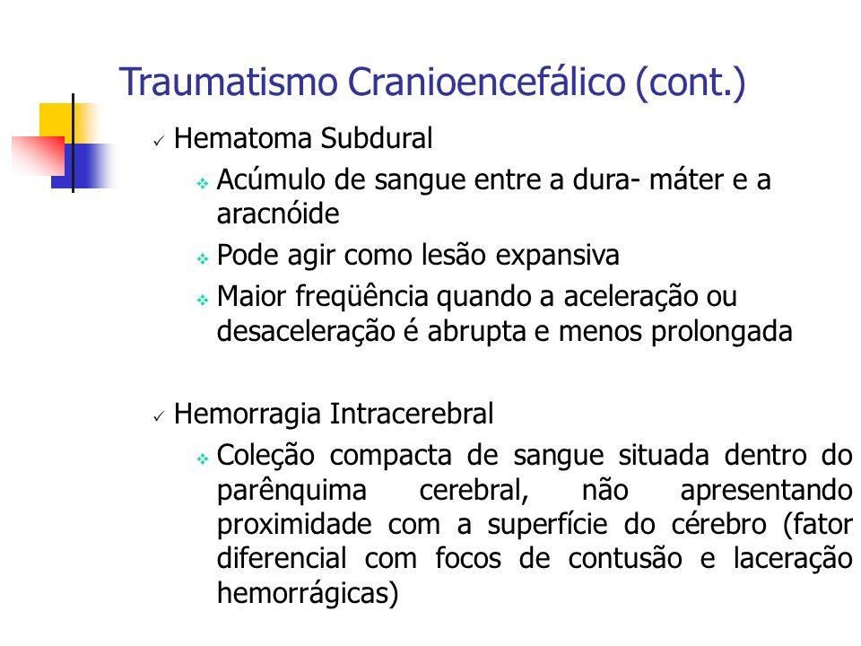 Traumatismo Cranioencefálico (cont.)