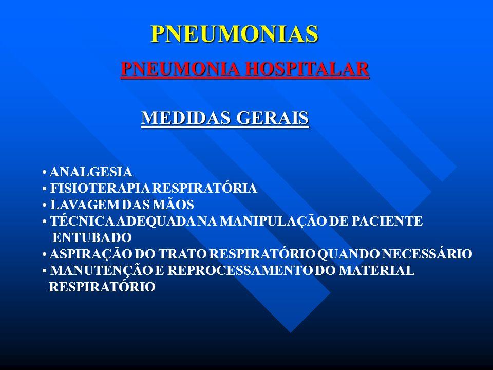 PNEUMONIAS PNEUMONIA HOSPITALAR MEDIDAS GERAIS ANALGESIA
