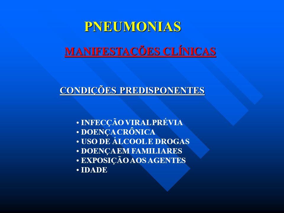 PNEUMONIAS MANIFESTAÇÕES CLÍNICAS CONDIÇÕES PREDISPONENTES
