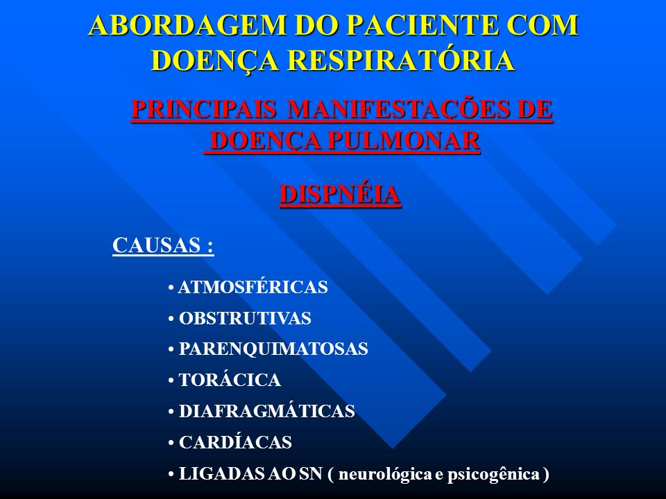 ABORDAGEM DO PACIENTE COM DOENÇA RESPIRATÓRIA