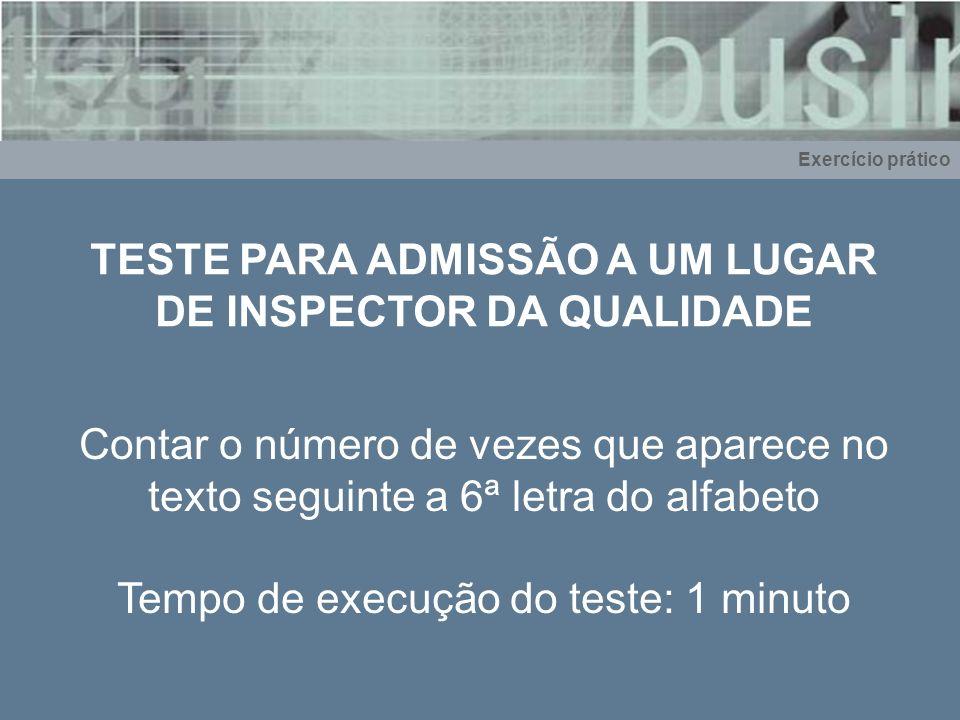TESTE PARA ADMISSÃO A UM LUGAR DE INSPECTOR DA QUALIDADE