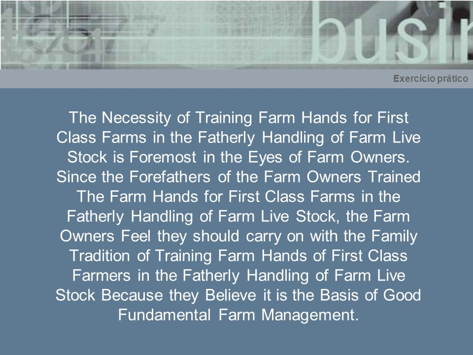 The Necessity of Training Farm Hands for First