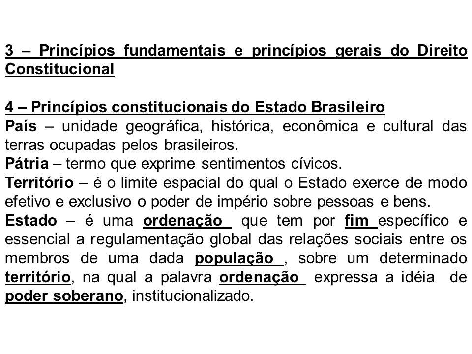 3 – Princípios fundamentais e princípios gerais do Direito Constitucional